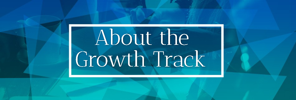 About the Growth Track
